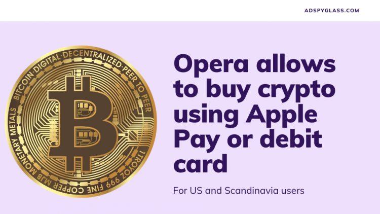 Opera allows to buy crypto