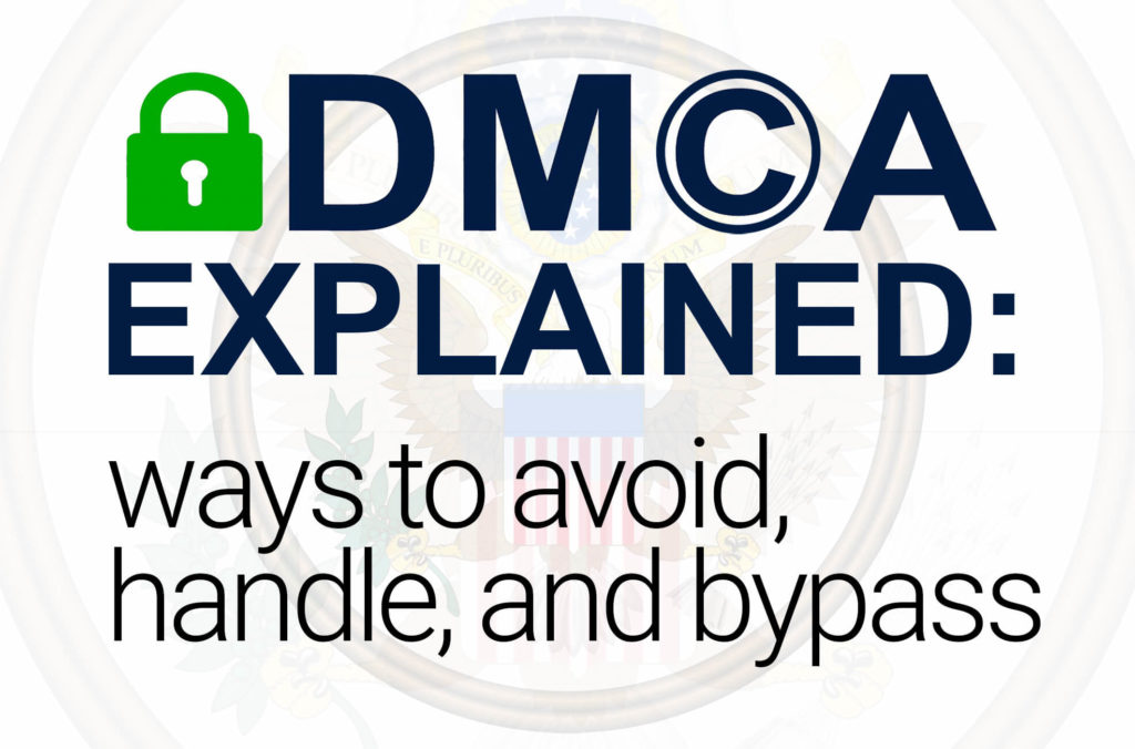 Having sufficient information about the DMCA requirements is a must for every webmaster. It's especially relevant for owners of adult, link shortening, and movie streaming websites. So if you are running a website with unlicensed content, this article is for you.