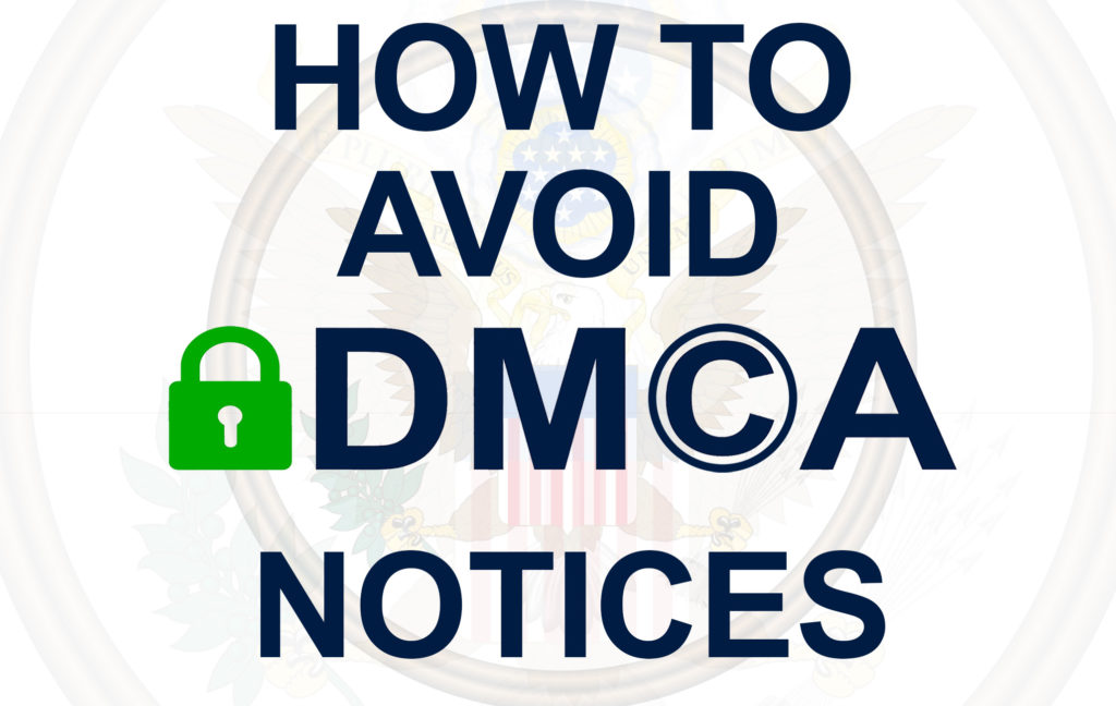 It may sound simple, but the best way to avoid DMCA notices is just never used the content generated by someone else. This applies when you are making videos with the background music - you should license it. It is possible when you are using stock videos - you should buy it or specialize it for reuse. Even if you want to show a photo you would rather pay a license fee.