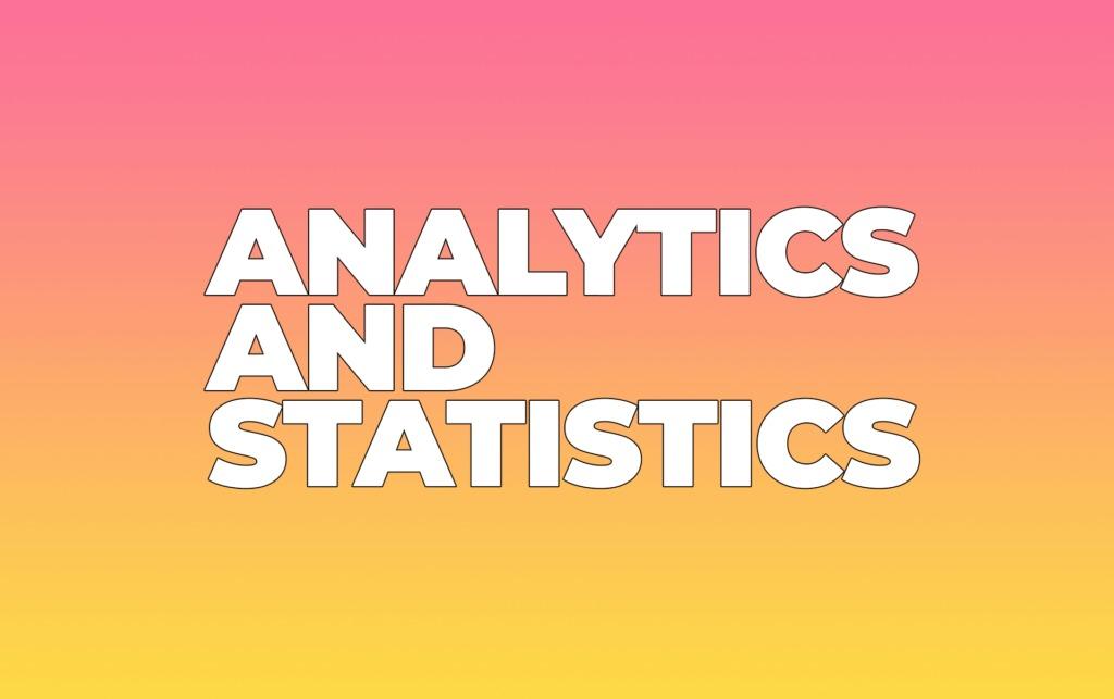 Analytics and Statistics Tools