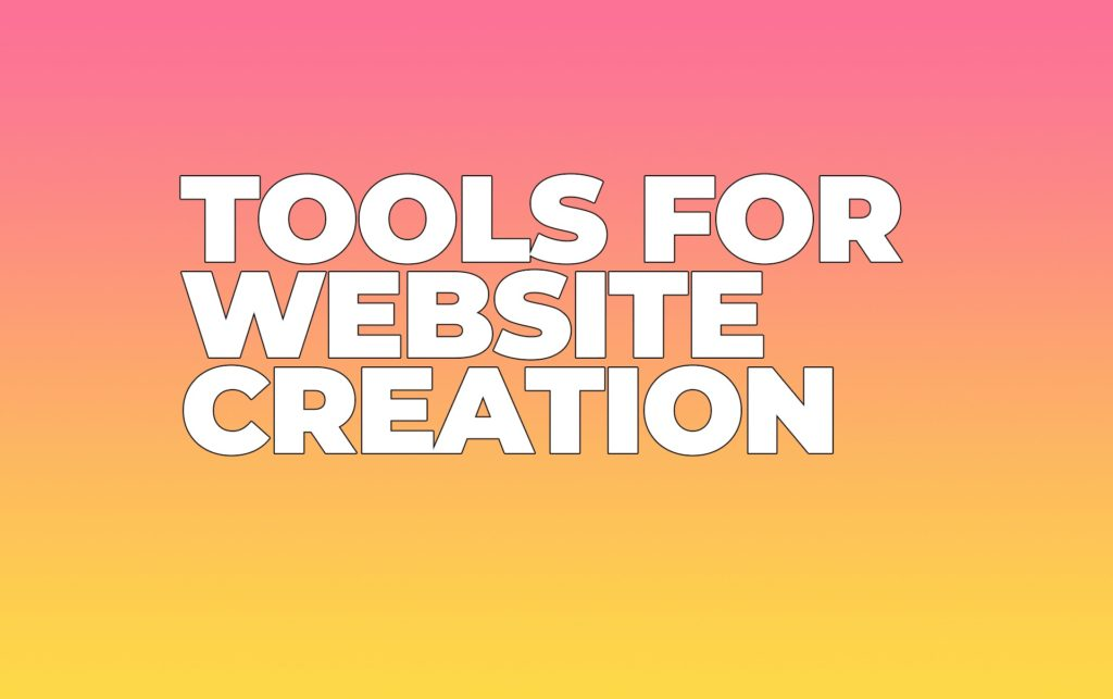 Tools for Website Creation