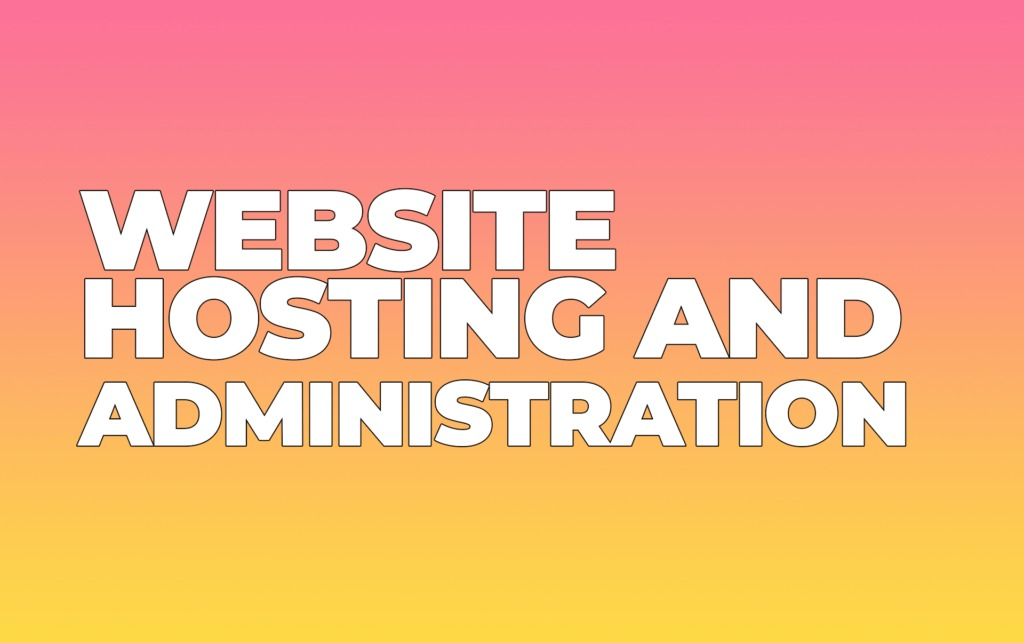 Tools for Website Hosting and Administration