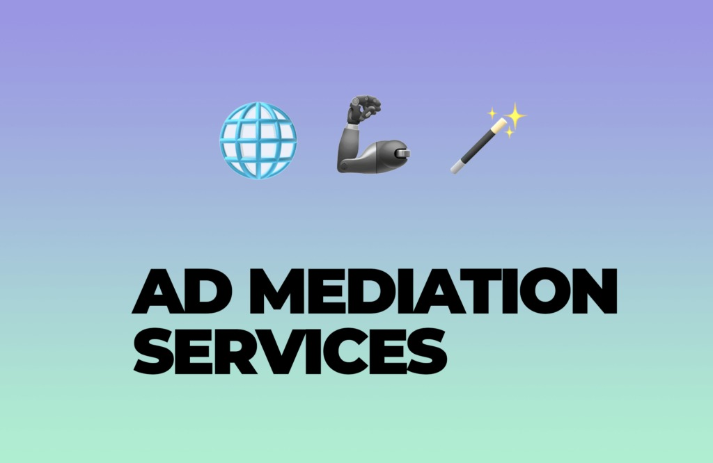 Managing All Ad Networks Within One Ad Mediation Service
