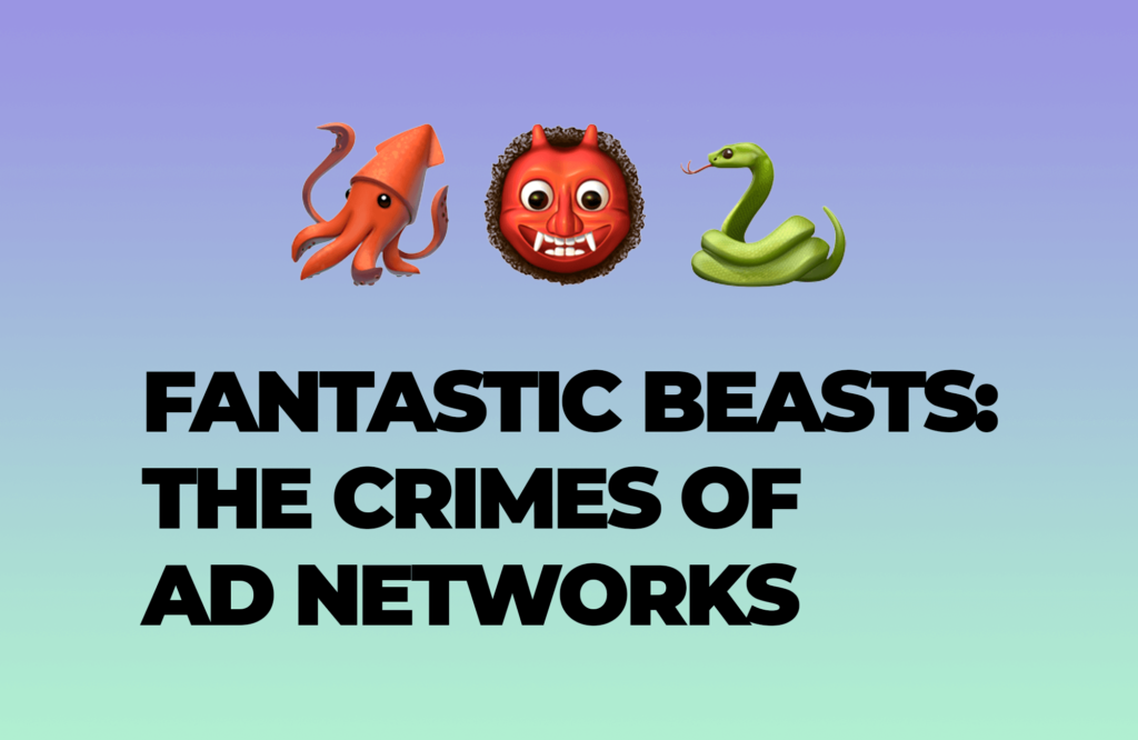 Fantastic Beasts: The Crimes of Ad Networks - How Ad Networks deceive webmasters