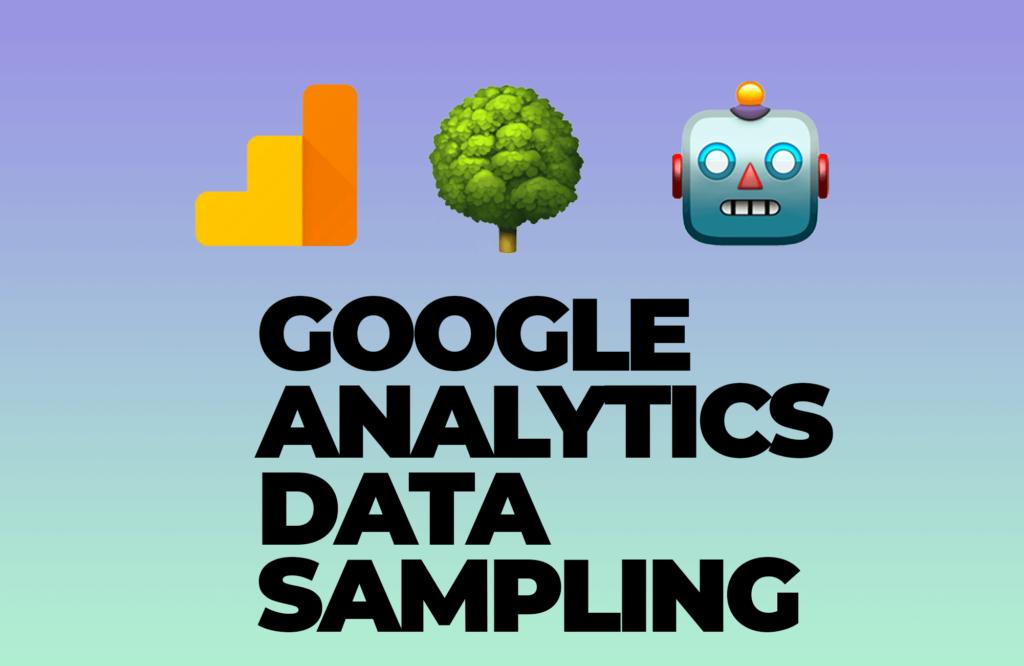 Google Analytics Data Sampling