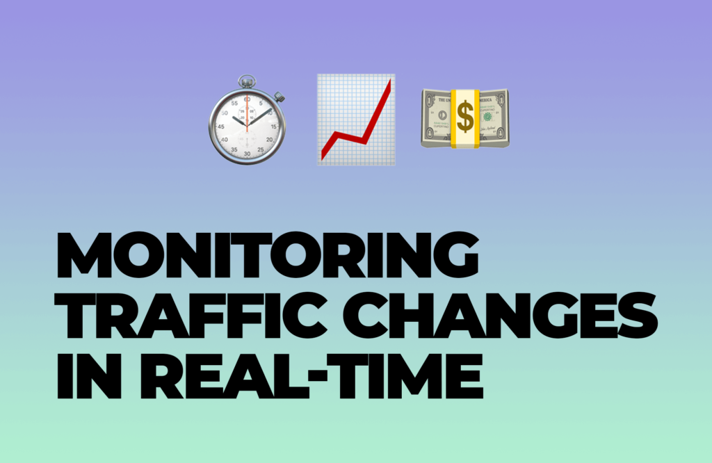 Monitoring Traffic Changes in Real-Time